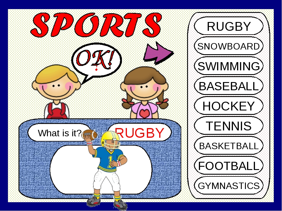 What is it? RUGBY ? RUGBY SNOWBOARD SWIMMING BASEBALL HOCKEY TENNIS BASKETBAL...