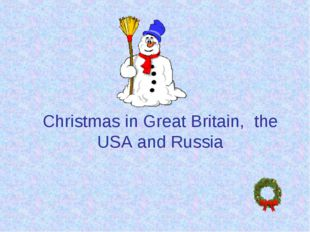 Christmas in Great Britain, the USA and Russia
