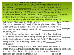 THE SAN ANDREAS FAULT On Tuesday, October 17 1989, the United States had the