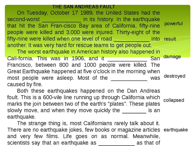 THE SAN ANDREAS FAULT On Tuesday, October 17 1989, the United States had the...