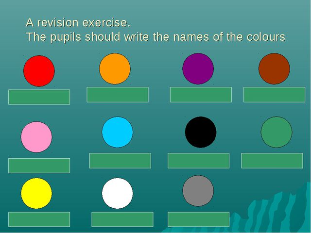 A revision exercise. The pupils should write the names of the colours