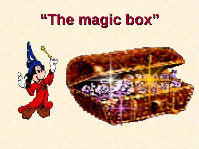 """The magic box"""