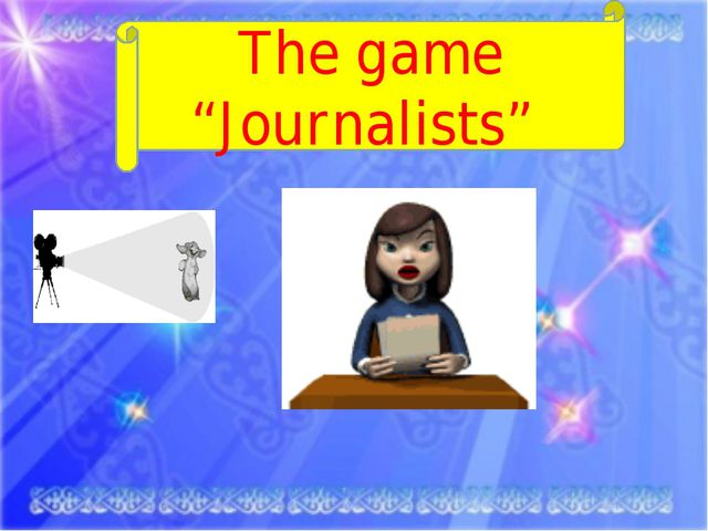 """The game """"Journalists"""""""