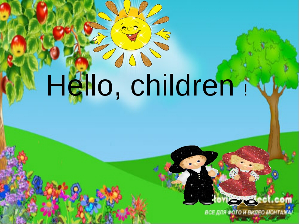 Hello, children !