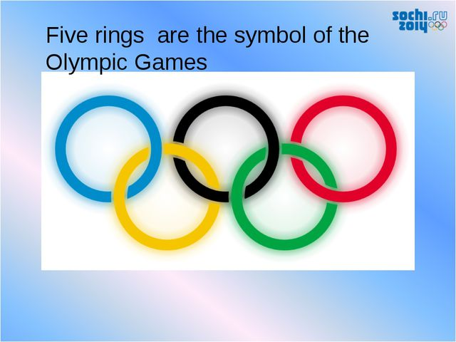 Five rings are the symbol of the Olympic Games