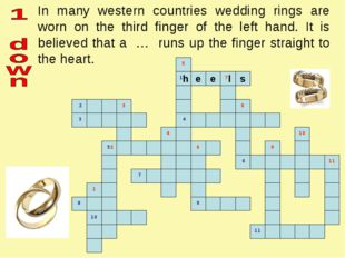In many western countries wedding rings are worn on the third finger of the l