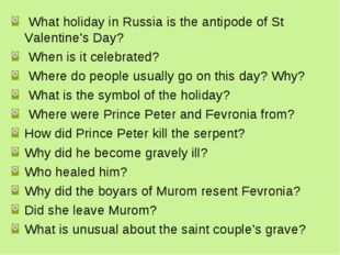 What holiday in Russia is the antipode of St Valentine's Day? When is it cel