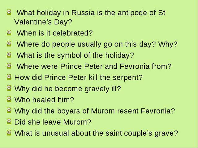 What holiday in Russia is the antipode of St Valentine's Day? When is it cel...