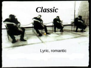 Classic Lyric, romantic