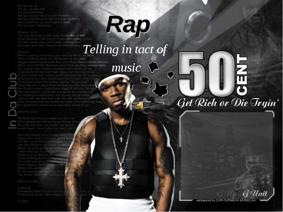 Rap Telling in tact of music