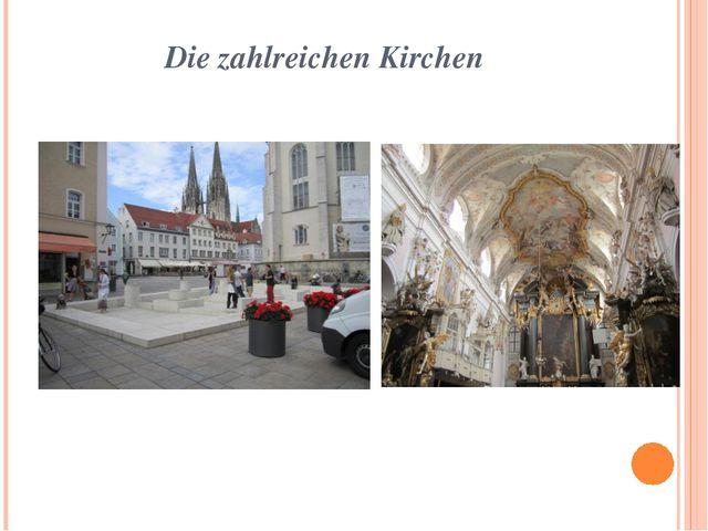 Die zahlreichen Kirchen