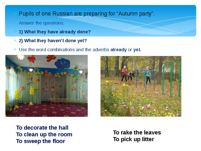 "Pupils of one Russian are preparing for ""Autumn party"". Answer the questions..."