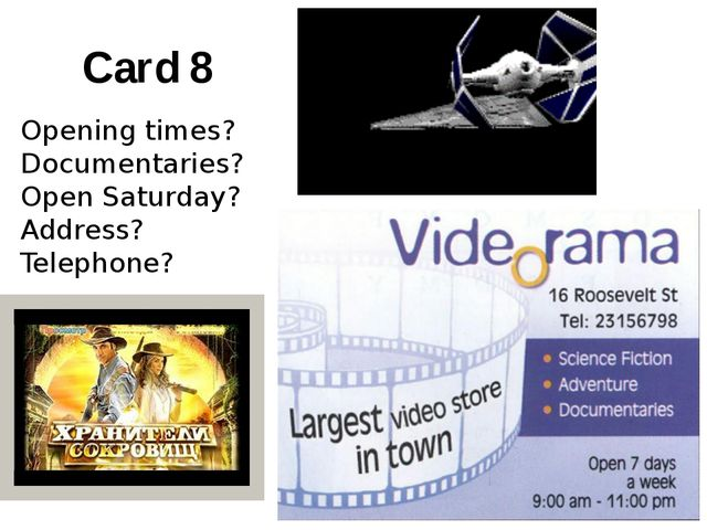 Card 8 Opening times? Documentaries? Open Saturday? Address? Telephone?