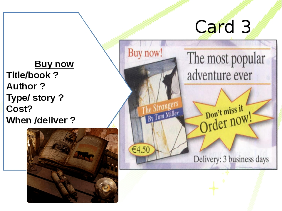 Card 3 Buy now Title/book ? Author ? Type/ story ? Cost? When /deliver ?