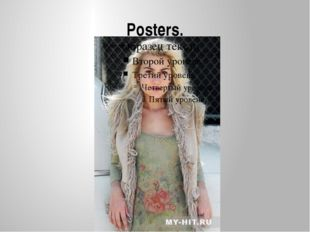 Posters.