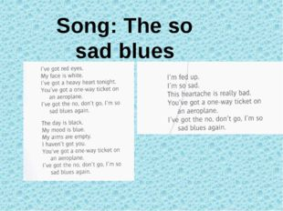 Song: The so sad blues
