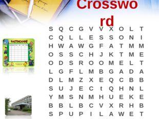 Crossword SQCGVVXOLT CQLLESSONI HWAWGFATMM OSSC