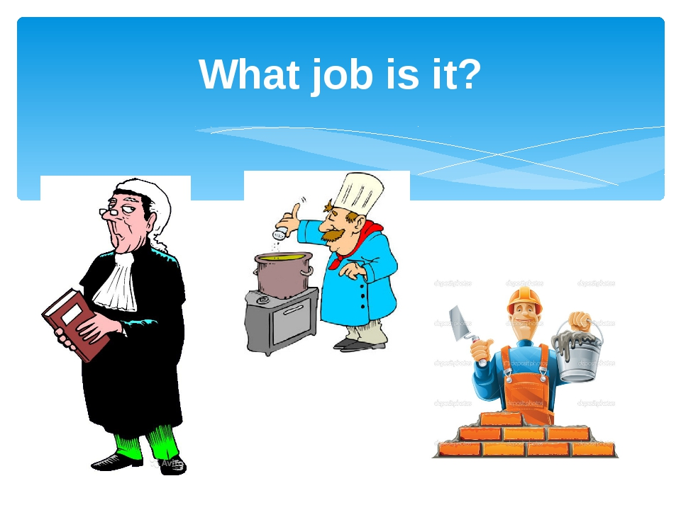 What job is it?