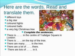 Here are the words. Read and translate them. different toys a big star colour