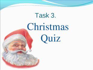 Task 3. Christmas Quiz