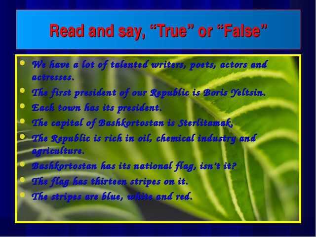 """Read and say, """"True"""" or """"False"""" We have a lot of talented writers, poets, act..."""