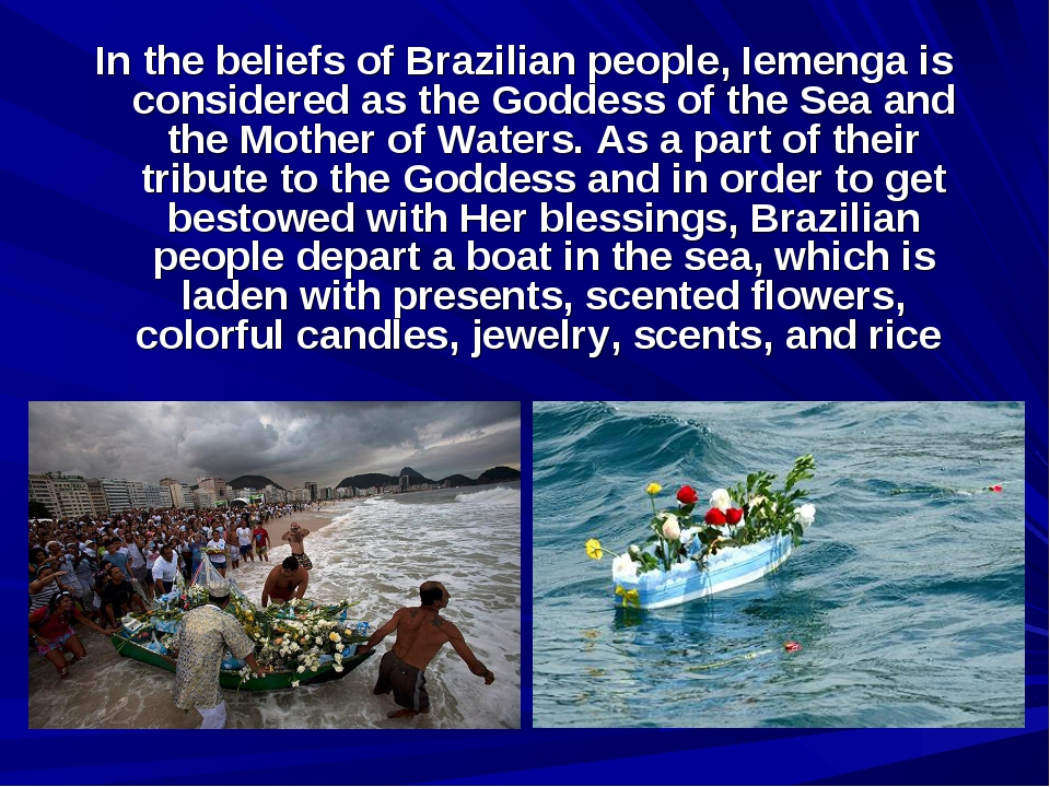 In the beliefs of Brazilian people, Iemenga is considered as the Goddess of t...