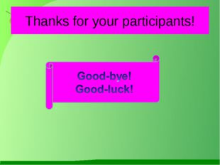 Thanks for your participants!