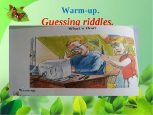 Guessing riddles. Warm-up.
