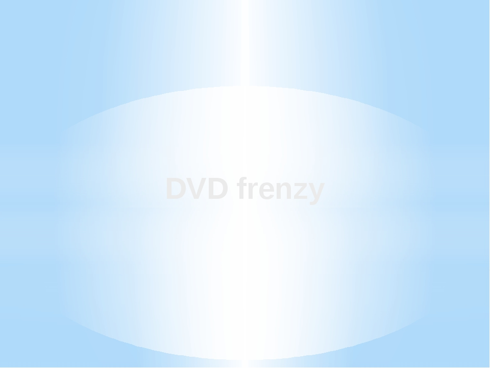 DVD frenzy