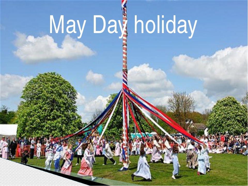 May Day holiday