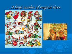 A large number of magical elves