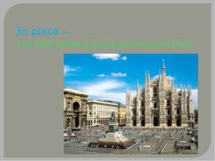 3d place – is a 15th century mural painting in Milan.