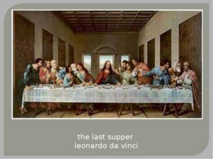 the last supper leonardo da vinci