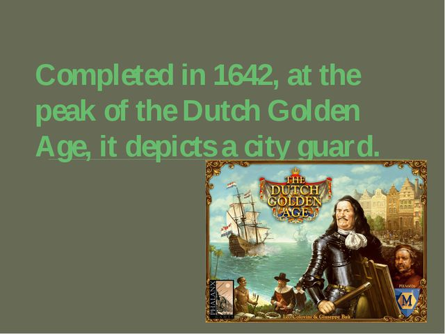 Completed in 1642, at the peak of the Dutch Golden Age, it depicts a city gua...