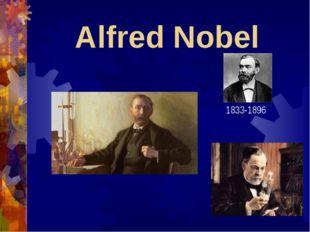 Alfred Nobel 1833-1896