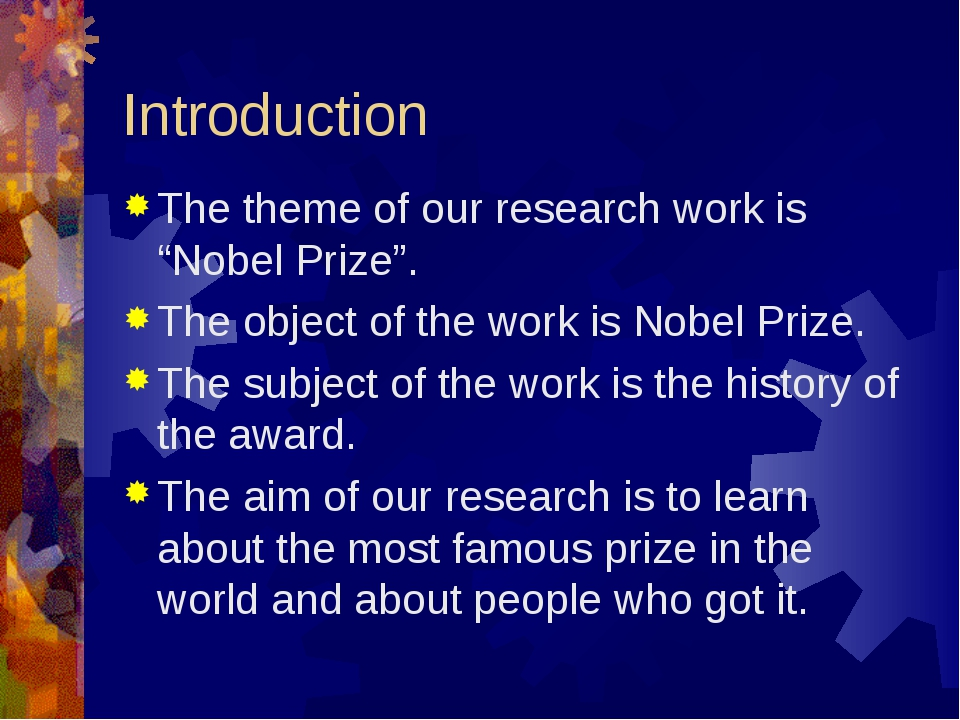 "Introduction The theme of our research work is ""Nobel Prize"". The object of t..."