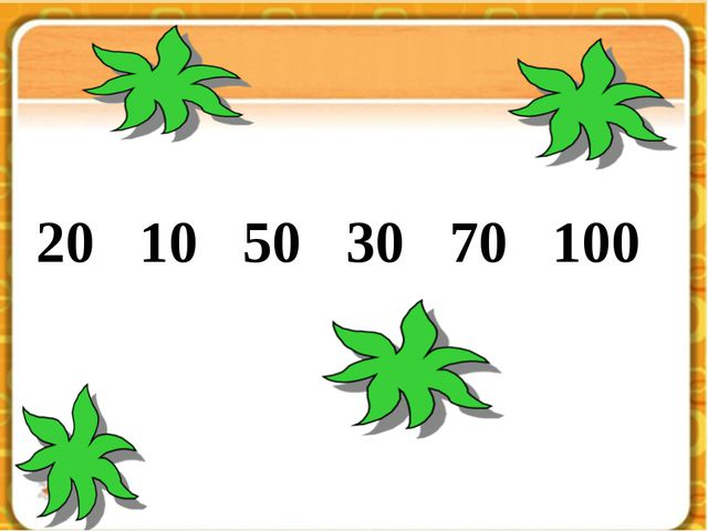 8 … 7 … 6 = 9 20 10 50 30 70 100