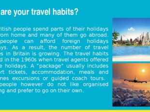 What are your travel habits? Most British people spend parts of their holiday