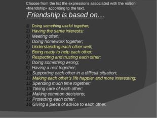 Choose from the list the expressions associated with the notion «friendship»