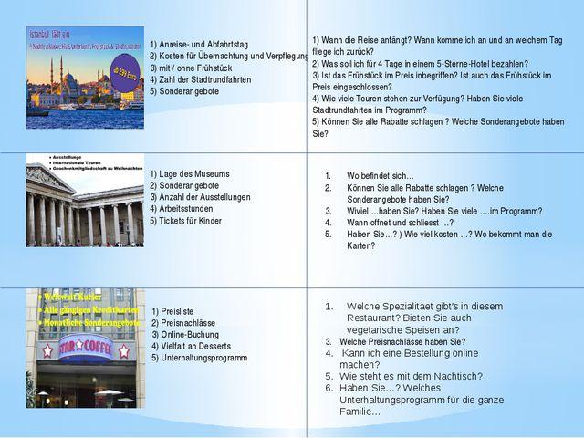 1) Anreise- und Abfahrtstag 2) Kosten für Übernachtung und Verpflegung 3)...
