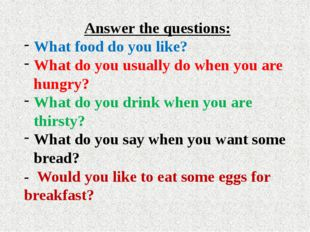 Answer the questions: What food do you like? What do you usually do when you