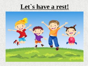 Let`s have a rest!
