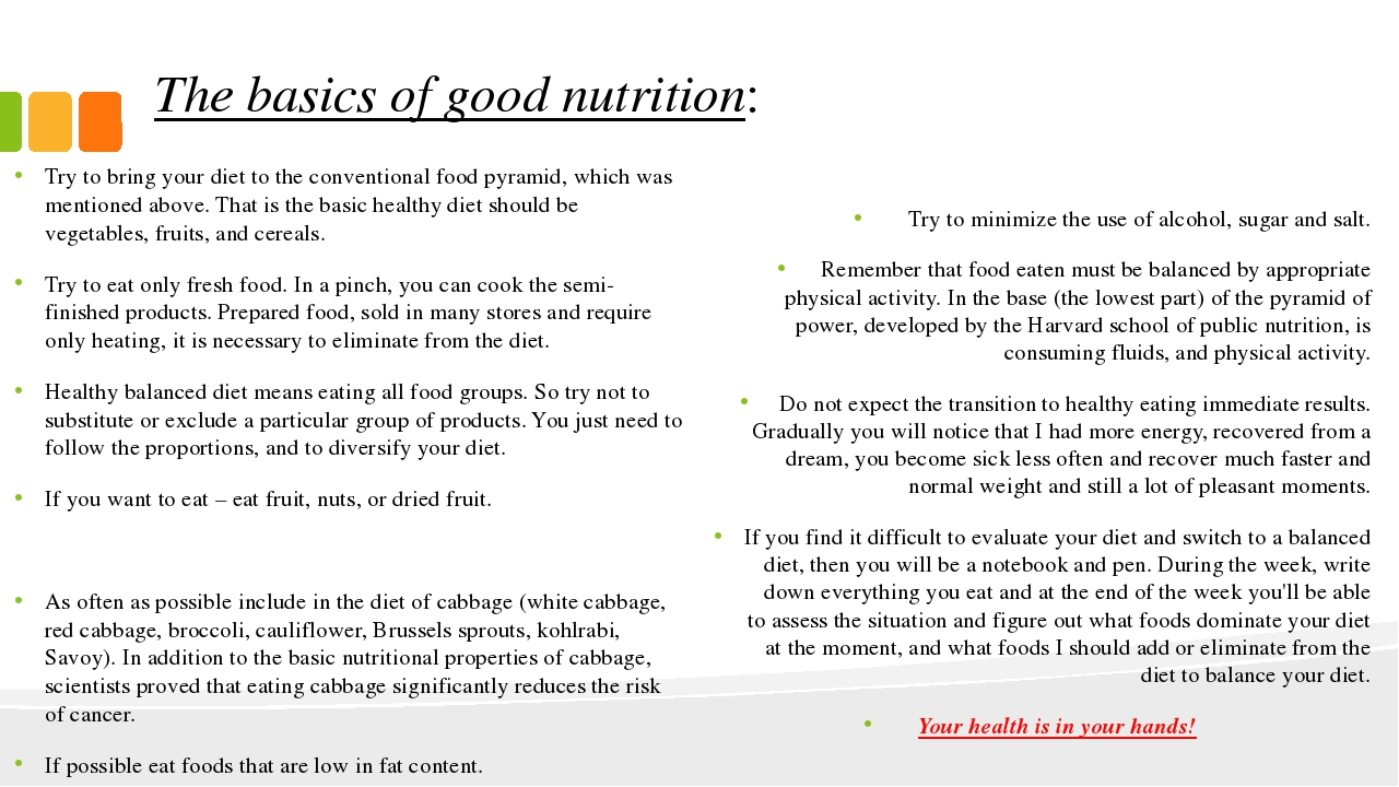 The basics of good nutrition: Try to bring your diet to the conventional food...
