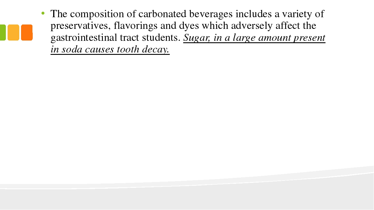 The composition of carbonated beverages includes a variety of preservatives,...