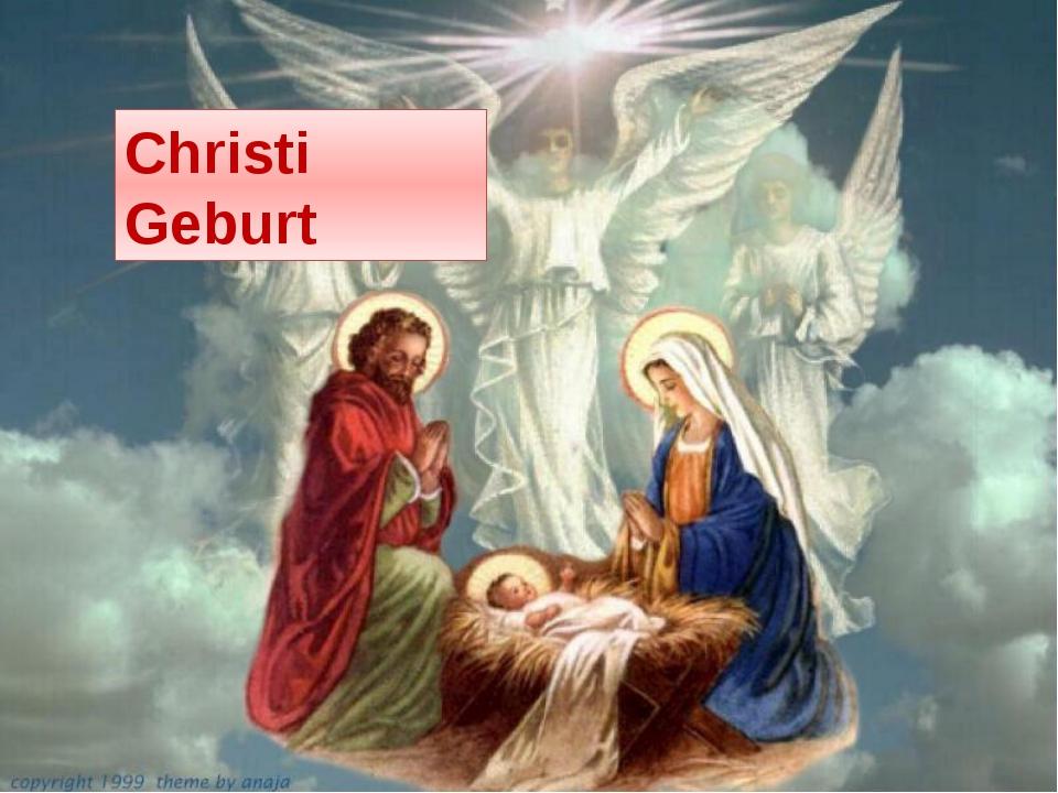 Christi Geburt Christi Geburt