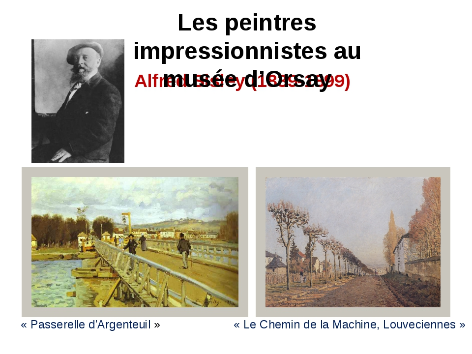 Alfred Sisley (1839-1899) «Passerelle d'Argenteuil» «Le Chemin de la Machi...