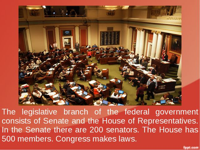 The legislative branch of the federal government consists of Senate and the H...