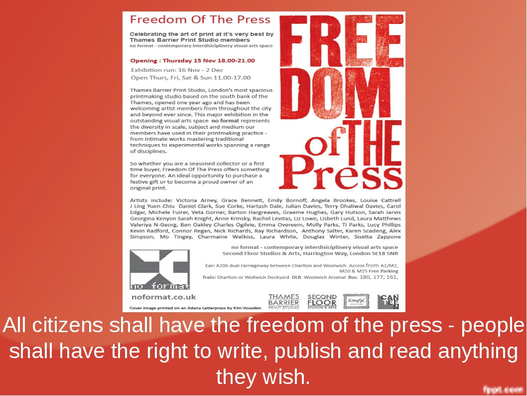 All citizens shall have the freedom of the press - people shall have the righ...