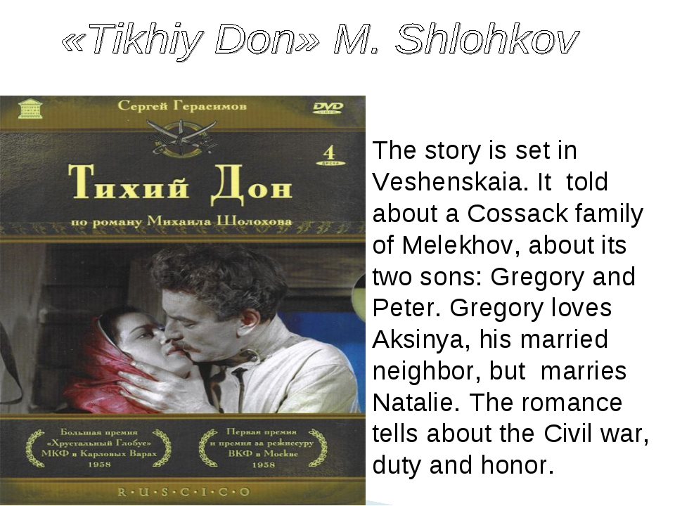 The story is set in Veshenskaia. It told about a Cossack family of Melekhov,...
