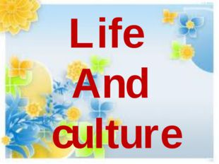 Life And culture